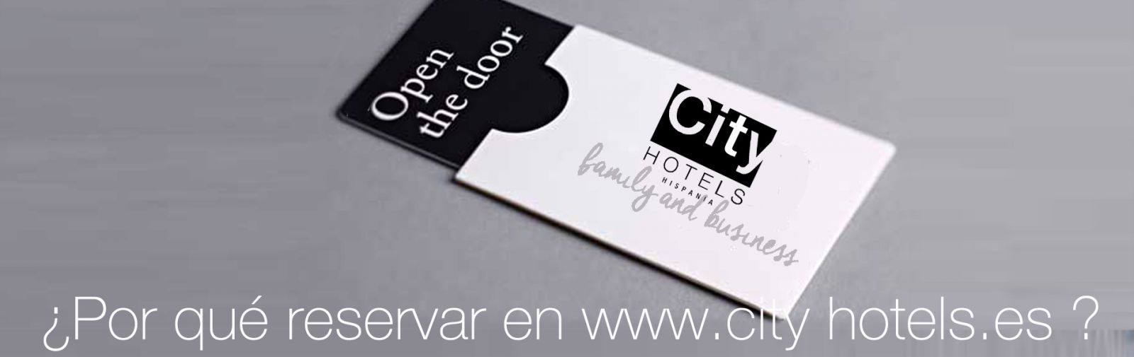Por qué reservar en City Hotels Hispania